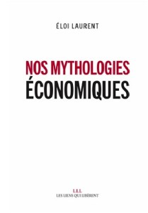 couverture Nos mythologies économiques